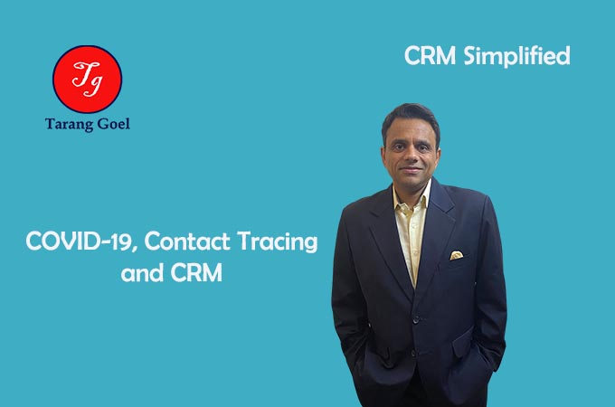 COVID '19, Contact Tracing and CRM