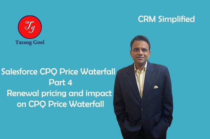 Salesforce CPQ Price Waterfall- Part 4
